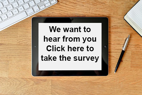 We want to hear from you, click to the left to take the survey.